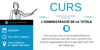 Curs 2019   L'administració de la Tutela   Alzheimer Catalunya Fundació